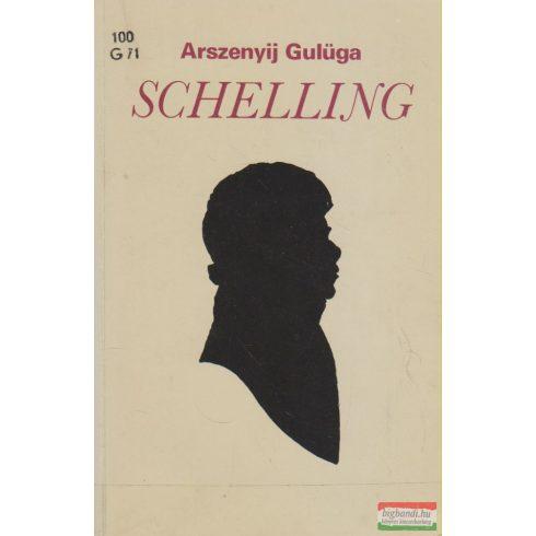 Arszenyij Gulüga - Schelling