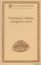 Vörösmarty Mihály - válogatott versei
