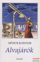Arthur Koestler - Alvajárók
