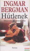 Ingmar Bergman - Hűtlenek