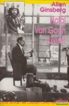 Allen Ginsberg - Halál Van Gogh fülére