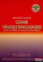 Glossaire thématique franco-nongrois-Tematikus szó-és kifejezésgyűjtemény-francia