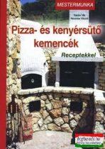Pizza- és kenyérsütő kemencék -receptekkel