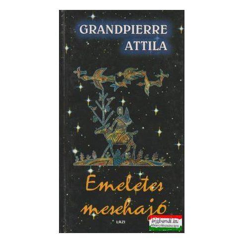 Grandpierre Attila - Emeletes mesehajó