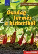 Rodolphe Grosléziat - Gazdag termés a kiskertből