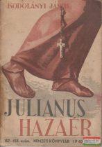 Julianus hazaér / Magyar önismeret