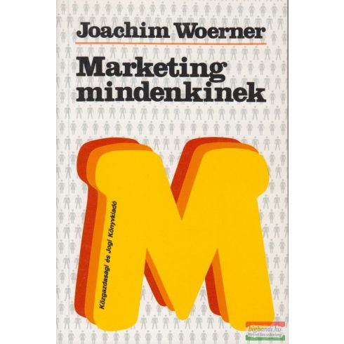 Joachim Woerner - Marketing mindenkinek