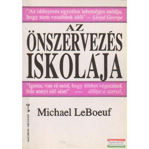 Michael LeBoeuf - Az önszervezés iskolája