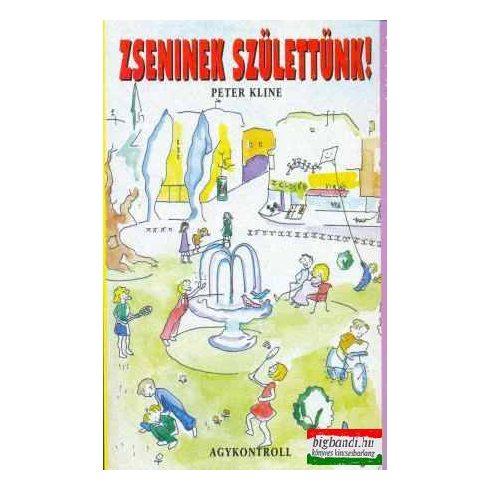 Peter Kline - Zseninek születtünk!
