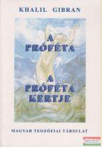 Kahlil Gibran - A próféta / A próféta kertje