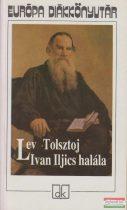 Lev Nyikolajevics Tolsztoj - Ivan Iljics halála