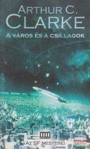 Arthur C. Clarke - A város és a csillagok