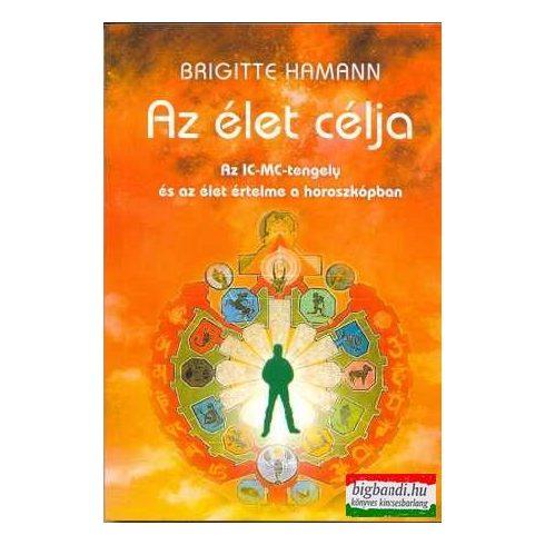 Brigitte Hamann - Az élet célja