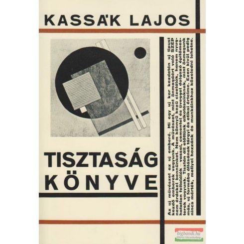 Tisztaság könyve / Kassák két évtizede