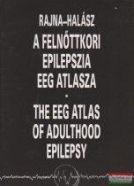 Dr. Rajna Péter, Dr. Halász Péter - A felnőttkori epilepszia EEG atlasza