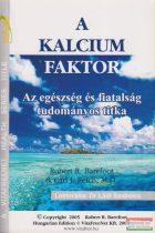 Robert R. Barefoot & Carl J. Reich, M.D. - A Kalcium Faktor