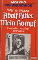 Werner Maser - Adolf Hitler - Mein Kampf