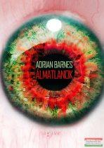 Adrian Barnes - Álmatlanok