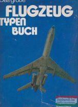 Das große Flugzeug Typenbuch