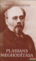 Émile Zola - Plassans meghódítása