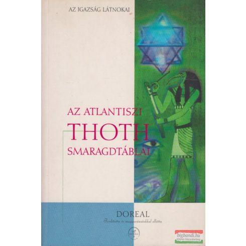 Dr. M. Doreal - Az atlantiszi Thoth smaragdtáblái