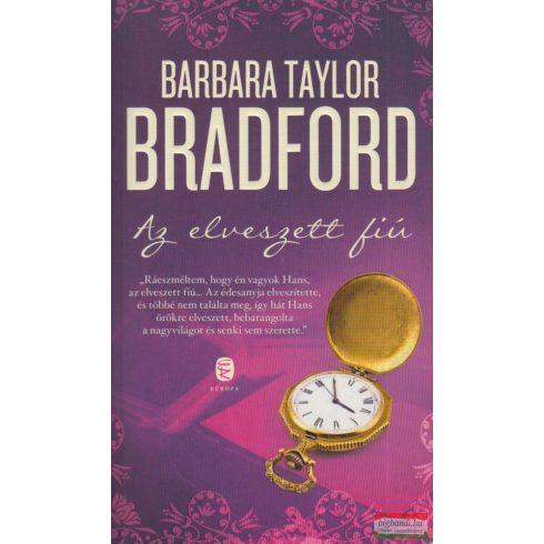 Barbara Taylor Bradford - Az elveszett fiú