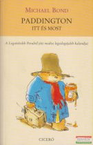 Michael Bond - Paddington itt és most