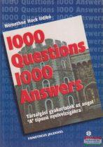 Némethné Hock Ildikó - 1000 Questions 1000 Answers / 1000 kérdés 1000 válasz