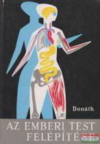 Dr. Donáth Tibor - Az emberi test felépítése