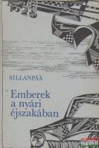 Frans Eemil Sillanpää - Emberek a nyári éjszakában