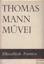 Thomas Mann - Elbeszélések / Fiorenza