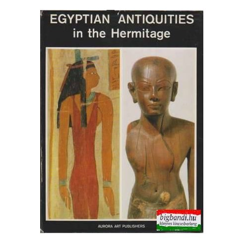 Egyptian Antiquities in the Hermitage