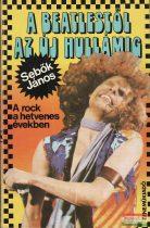 Sebők János - A Beatlestől az Új Hullámig - A rock a hetvenes években