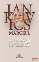 Jankovics Marcell - A vizuális nevelésről
