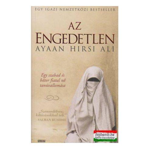 Ayaan Hirsi Ali - Az engedetlen