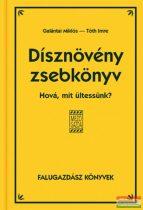 Galántai Miklós, Tóth Imre - Dísznövény zsebkönyv