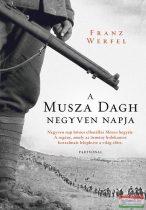 Franz Werfel - A Musza Dagh negyven napja