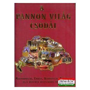 A Pannon világ csodái