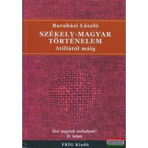 Székely-magyar történelem Atillától máig