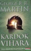George R. R. Martin - Kardok vihara - A tűz és jég dala III.