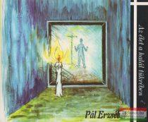 Pál Erzsébet - Az élet a halál tükrében / A halál az élet tükrében