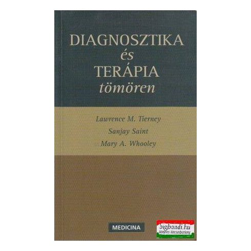 Diagnosztika és terápia tömören