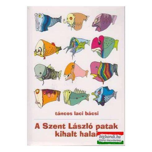 A Szent László patak kihalt halai