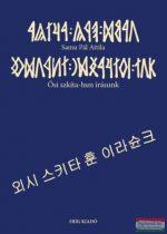 Samu Pál Attila - Ősi szkíta-hun írásunk