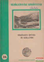Erdészeti építés és szállítás