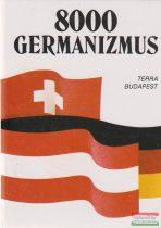 Ármósné Eisenbarth Magda, Rátz Ottó - 8000 germanizmus