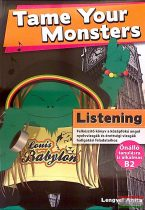 Tame Your Monsters: Listening