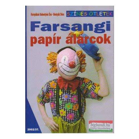 Farsangi papír álarcok (színes ötletek)