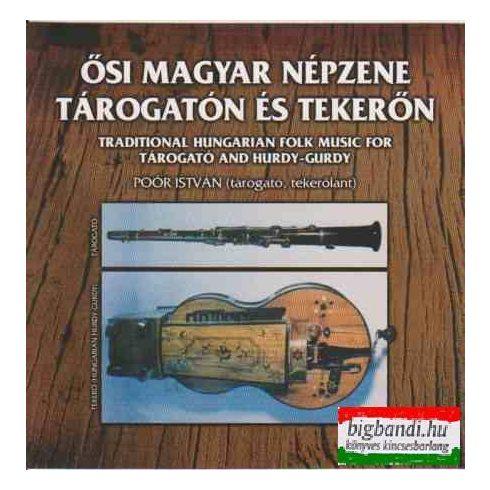 Ősi magyar népzene tárogaton és tekerőn CD