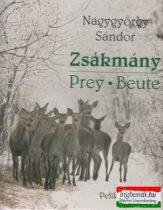 Zsákmány - Prey - Beute